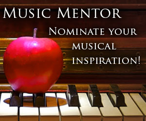 Music Mentor, Nominate your musical inspiration.